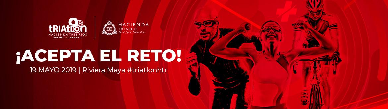 19 de Mayo de 2019 - ¡ACEPTA EL RETO! - Riviera Maya #triatlonhtr