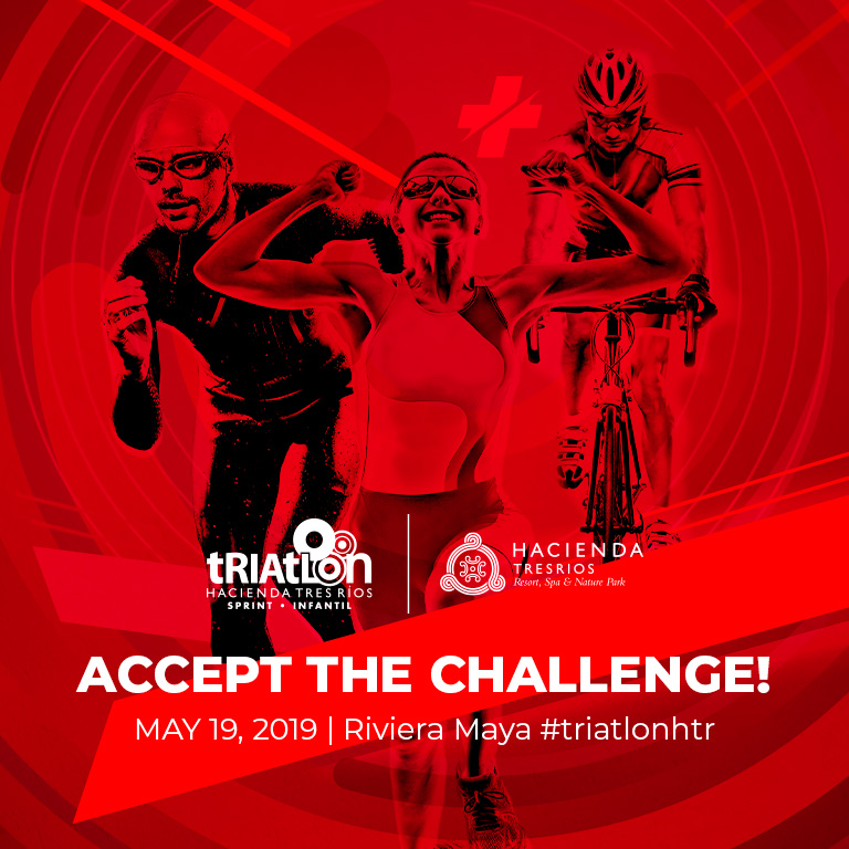 May 19th, ACCEPT THE CHALLENGE! Riviera Maya #triatlonhtr
